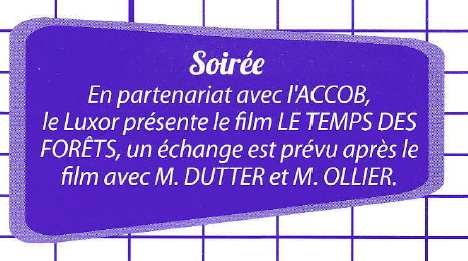 Projection Le Temps des Forêts à Oloron avec l'ACCOB et SEPANSO64