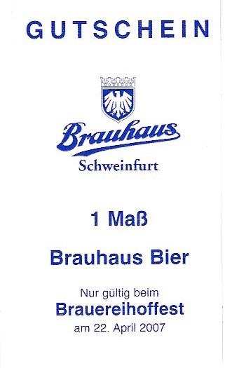 Der Gutschein konnte nur beim Brauereihoffest am 22. April 2007 für Bierfreibezug eingelöst werden. Verantwortlich: Geschäftsführer Peter Ludwig