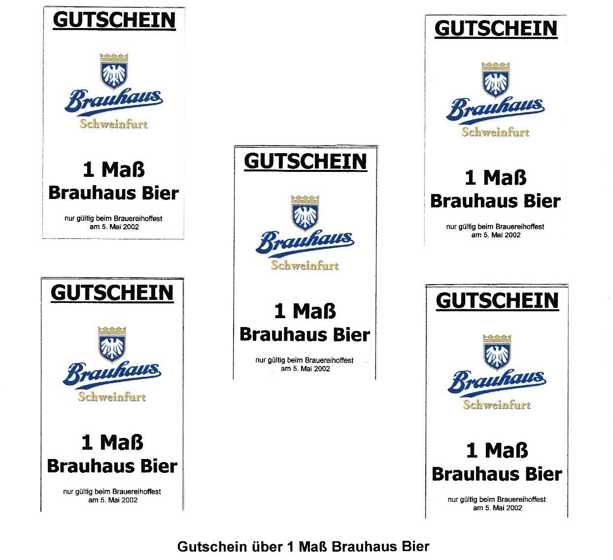 Dieser Gutschein konnte nur beim Brauereihoffest auf dem Brauhausbetriebshof am 5. Mai 2002 für Bierfreibezug eingelöst werden. verantwortlich war Klaus Markfelder
