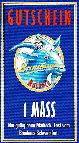 Brauhaus-Maibock - Dieser Gutschein konnte nur am Maibock-Fest mit Tag der offenen Türe auf dem Brauhaus-Betriebshof am 7. Mai 2000 eongelöst werden. Für 2000 verantowrtlich: Klaus Markfelder. Wurde in den Folgejahren für die gleiche Veranstaltung genutzt