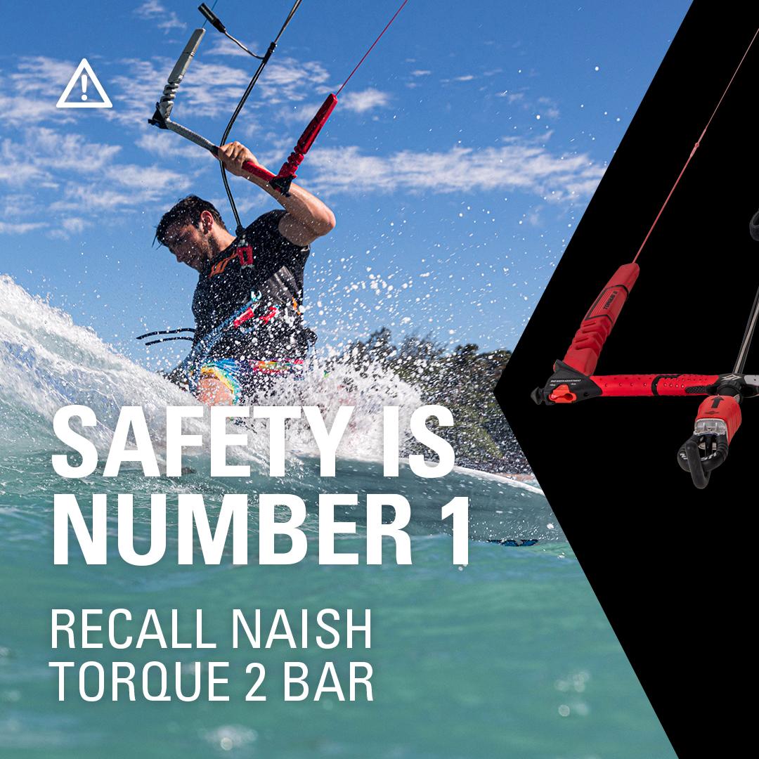 SAFETY IS NUMBER 1 // Rückruf Naish Torque 2 Bar