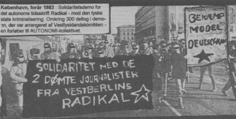 København forår 1983: Solidaritetsdemo med omkring 300 deltagere for de kriminaliserede journalister fra RADIKAL. Arrangeret af Vesttysklandskomitéen