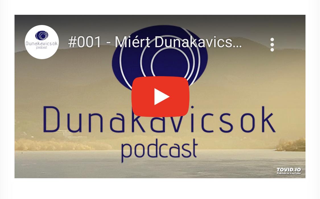 Már a YouTubeon is elérhető a Dunakavicsok podcast