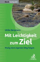 """Buchcover von Ulrike Bergmanns Buch """"Mit Leichtigkeit zum Ziel"""""""