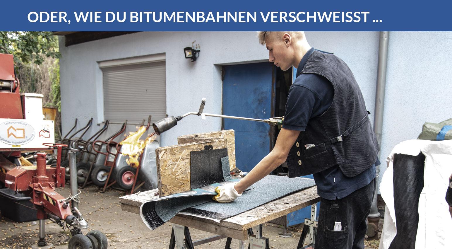 Erlernen der Technik: Schweißen von Bitumenbahnen