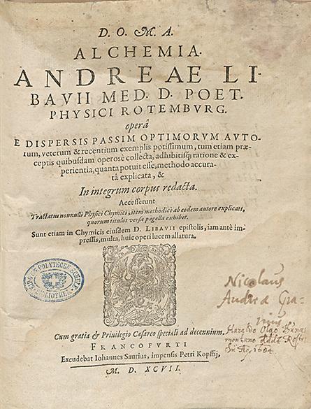 Das erste Lehrbuch der Chemie von Andreas Libavius Frankfurt 1597