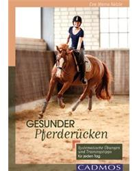 Gesunder Pferderücken, Eva Sülzle, Cadmos Verlag