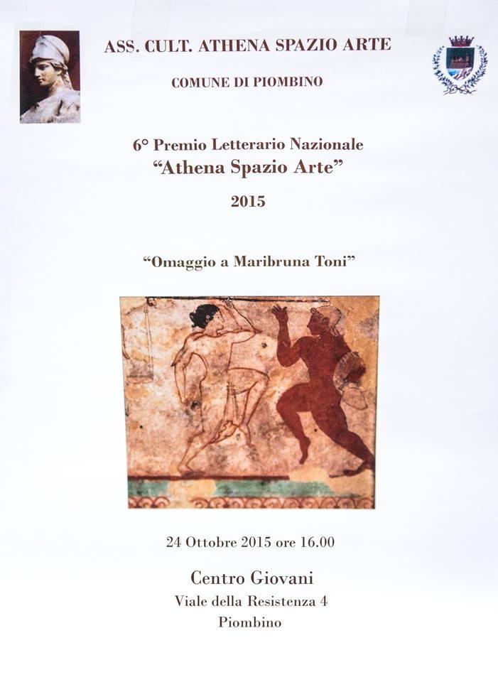 """6° Premio Letterario Nazionale - Athena Spazio Arte 2014 """"Omaggio a Maribruna Toni"""""""