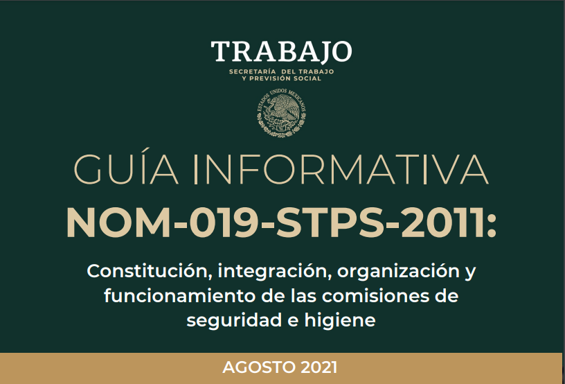 Noticia: Se publica la Guía Actualizada NOM-019-STPS (2021)