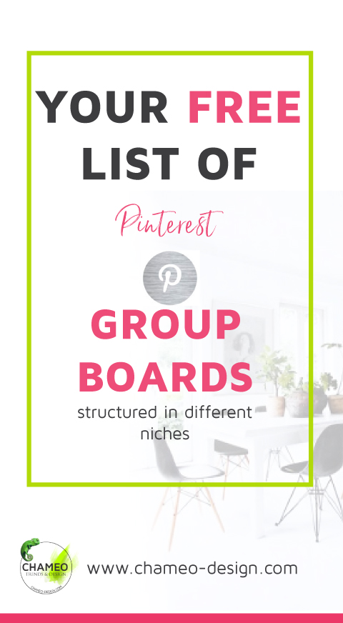 Your free list of the coolest Pinterest Group boards. Structured by niches. Visit Chameo design free resources and get acess to fonts, a list of 16 material trends, a completely free branding checklist and many actual items more.