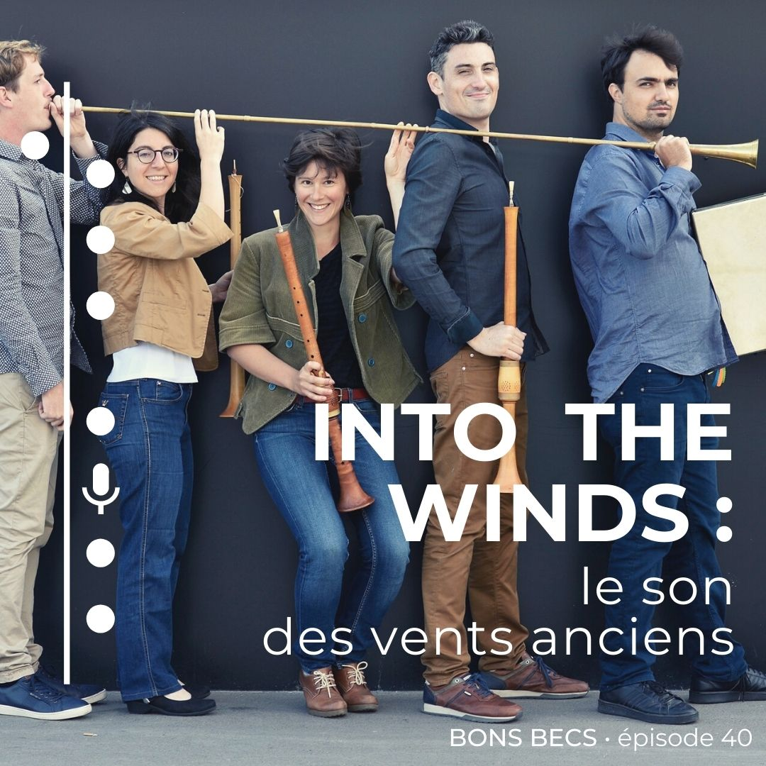 Épisode 40 • INTO THE WINDS : le son des vents anciens