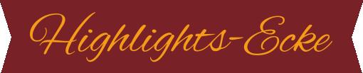 Mit einem Klick  kommst du zu den Highlights