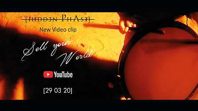 New video clip, new video, official video, Hidden Phase, Sell Your World