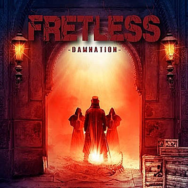 FRETLESS, Damnation, new album, Cover, Tracklist, Pure Steel records, Hardrock, Metal, Classic Rock,News Rockers And Other Animals, Rock News, HEAVY METAL, Rock Magazine, Rock Webzine, rock news, sleaze rock, glam rock, hair metal