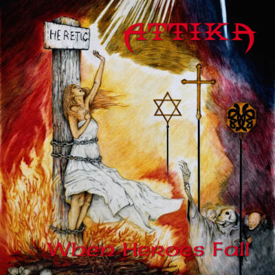 Attika, Officially Release, When Heroes Fall, Metal, Bonustrack,