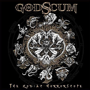 "Godscum out now the album  ""Zodiac Horrorscope"" rockers and other animals"