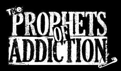 PROPHETS OF ADDICTION,'Nothing But The Truth'