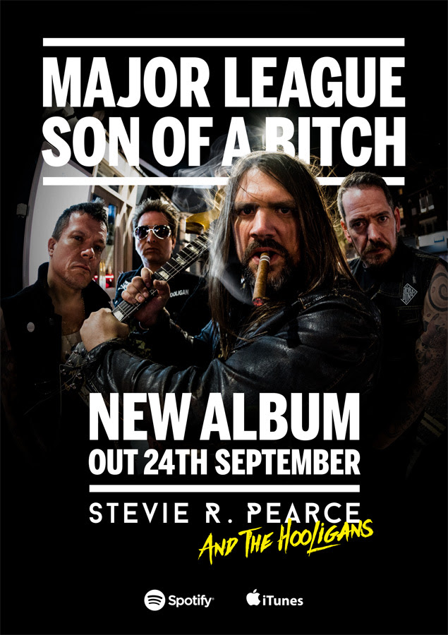 """STEVIE R. PEARCE AND THE HOOLIGANS, New Album, """"MAJOR LEAGUE SON OF A BITCH"""", rockers and other animals, news"""