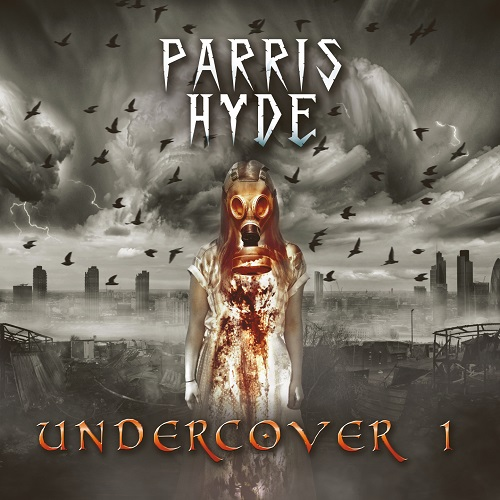 "Parris Hyde, new Ep, ""Undercover 1"""