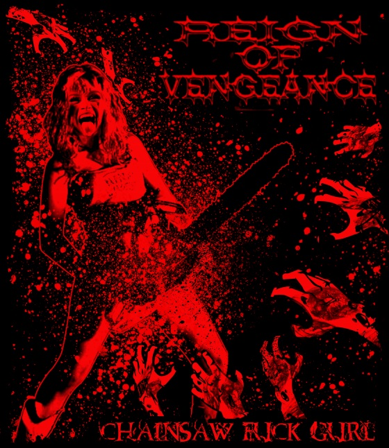 REIGN OF VENGEANCE, Chainsaw F**k Boi, Chainsaw F**k Gurl, rockers and other animals