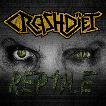 """Reptile""  new single for Crashdïet, news, rockersandotheranimals"