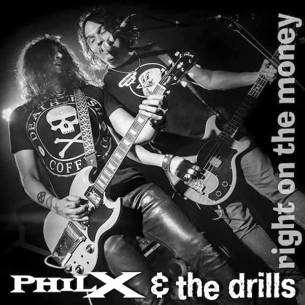 PHIL X & THE DRILLS release their new single 'Right On The Money' out now on Golden Robot Records, rockers and other animals magazine