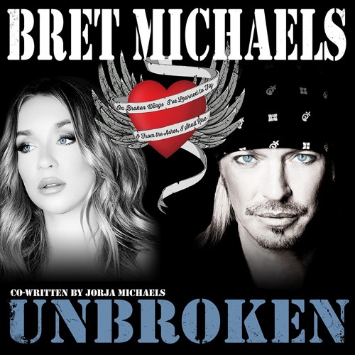 "Bret Michaels's new single ""Unbroken"" co-written by his daughter Jorja Bleu, rockers and other animals, rock news, rock webzine"