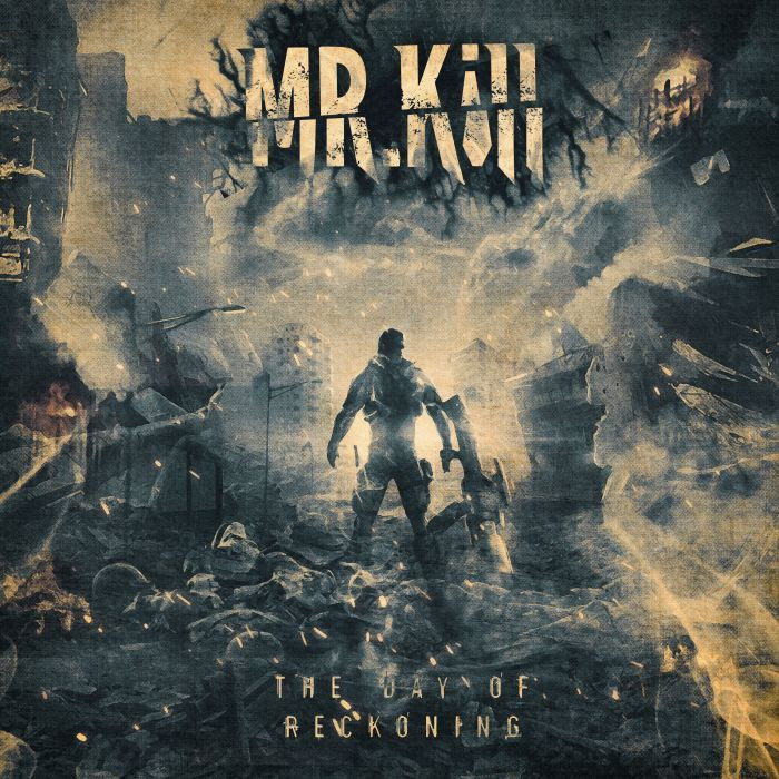 MrKill - The Day of Reckoning