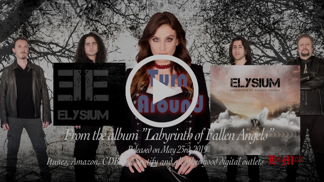 Video premiere, Elysium, Turn Around, album, Labyrinth of Fallen Angels, Rockers And Other Animals, Rock News, Rock Magazine, Rock Webzine, rock news, sleaze rock, glam rock, hair metal