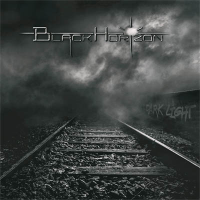 Black Horizon, Dark Light, PreOrder,Pure Steel Records, Pure Steel Publishing, NEWS Rockers And Other Animals, Rock News, Rock Magazine, Rock Webzine, rock news, sleaze rock, glam rock, hair metal,