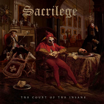 SACRILEGE, The Court Of The Insane, Cover, Tracklist,  2nd August 2019, Pure Steel records,NWoBHM, News Rockers And Other Animals, Rock News, HEAVY METAL, Rock Magazine, Rock Webzine, rock news, sleaze rock, glam rock, hair metal