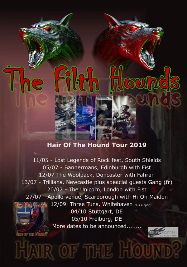 The Filth Hounds, Hair Of The Hound Tour 2019, pure steel rec, NEWS Rockers And Other Animals, Rock News, Rock Magazine, Rock Webzine, rock news, sleaze rock, glam rock, hair metal,