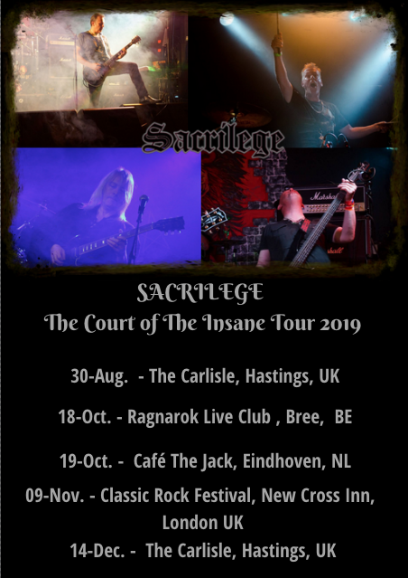 Sacrilege, The Court Of The Insane, Release Party, The Carlisle, European shows, Bill Beadle, Jeff Rolland, Paul Macnamara  Neil Turnbull,  Valeria Campagnale, Rockers And Other Animals, news, NWOBHM, Heavy Rock
