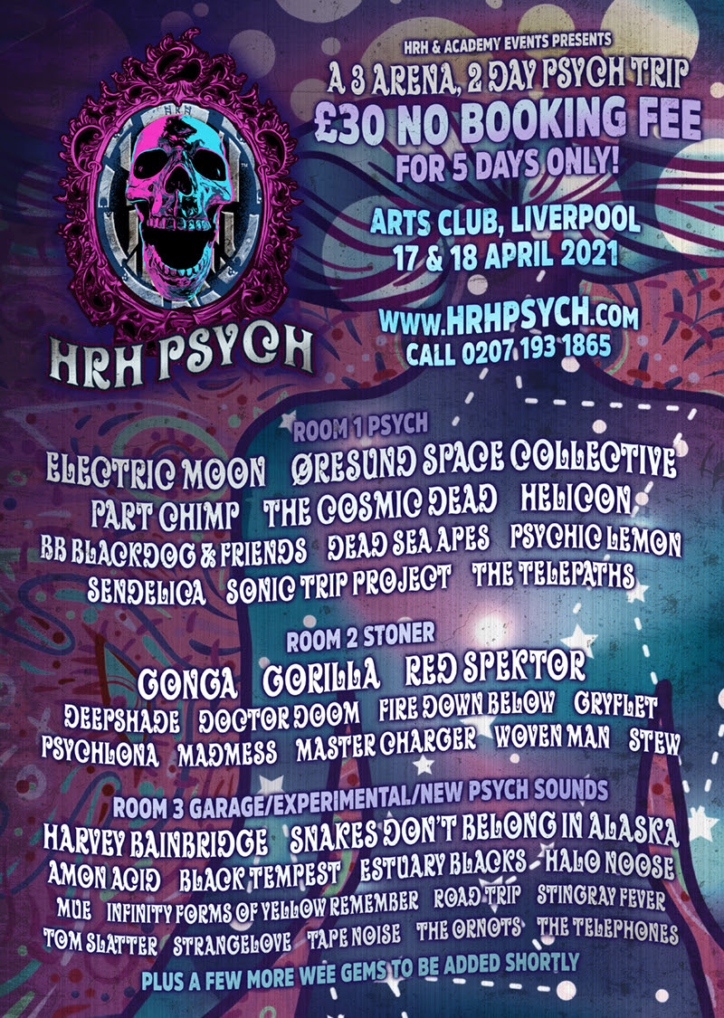 HRH Unveil Brand New 2-Day, 3-Stage Musical Trip Known as HRH Psych - A Truly Unique Event rockers and other animals magazine