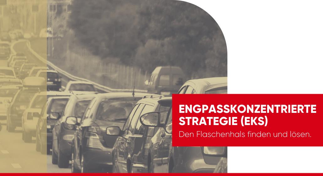 Engpasskonzentrierte Strategie (EKS)