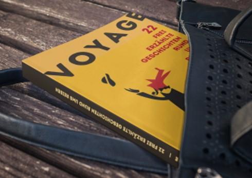22 frei erzählte Geschichten rund ums Reisen: Voyage!