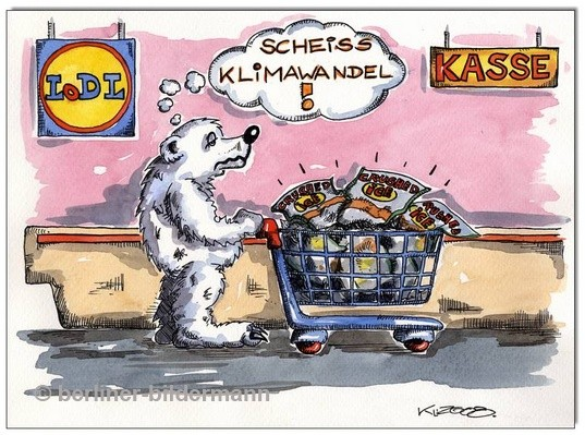 """Scheiss Klimawandel"" / Cartoon 2008"