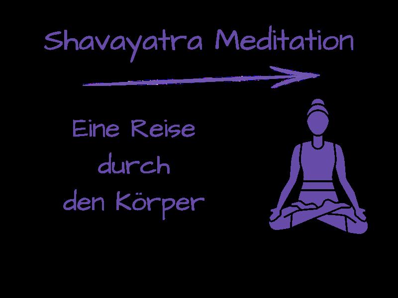 Shavayatra Meditation - Eine Reise durch den Körper
