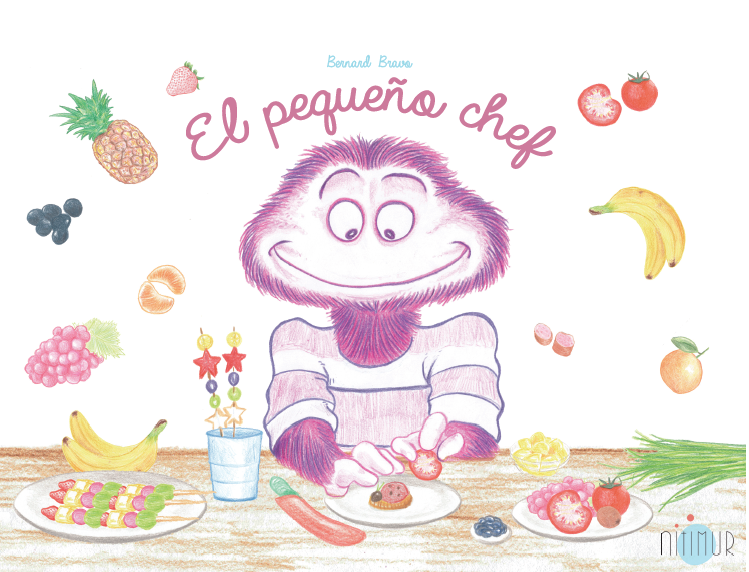 El Pequeño Chef, Nitimur, Libro infantil ilustrado, Bernard Bravo,