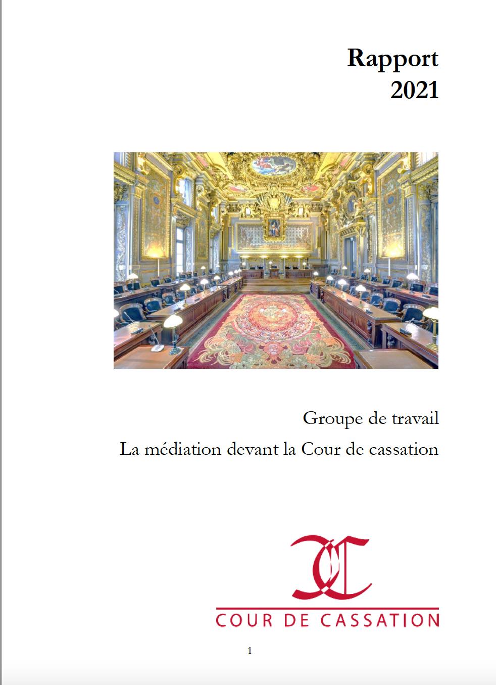 Rapport du Groupe de travail sur la Médiation de la Cour de cassation