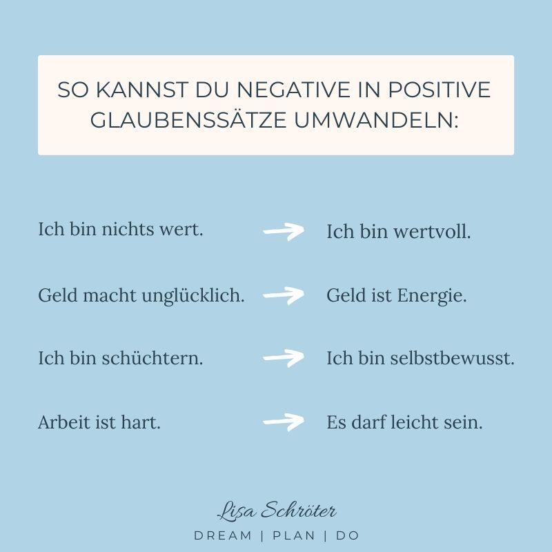 So kannst du negative Glaubenssätze umwandeln in positive Affirmationen.