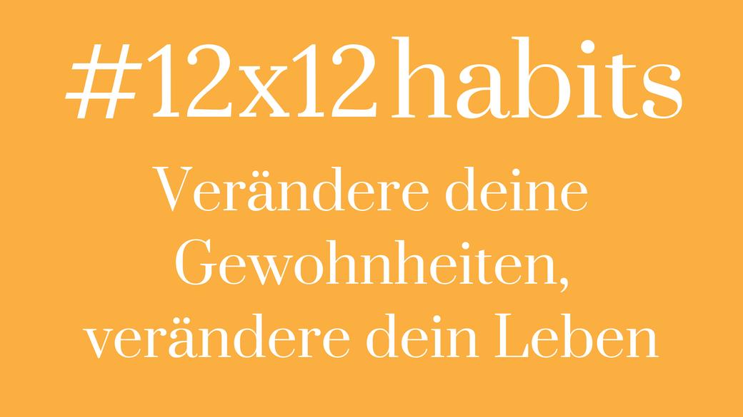 Gewohnheiten ändern etablieren #12x12habits Motivation Leben ändern Das Blaue im Himmel