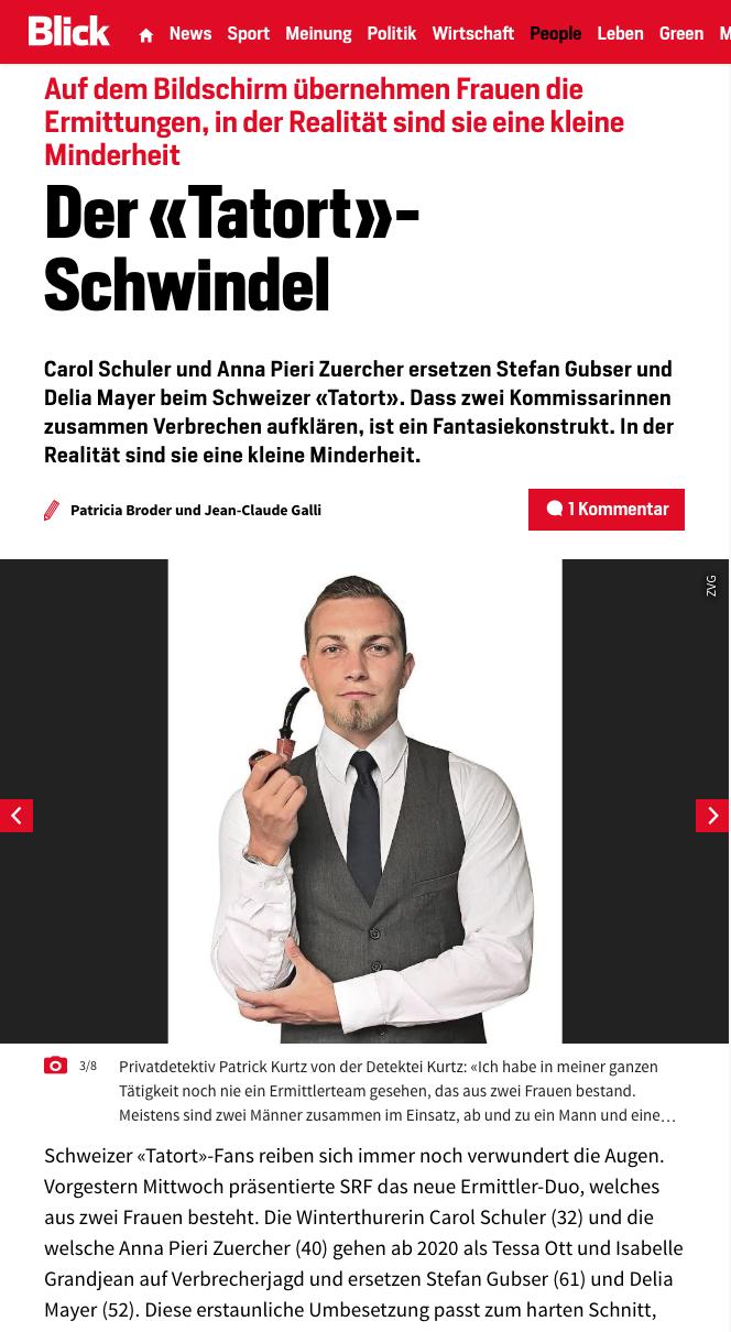 """Blick Patrick Kurtz """"Tatort""""; Detektei Zürich, Detektiv Luzern, Privatdetektiv Luzern"""