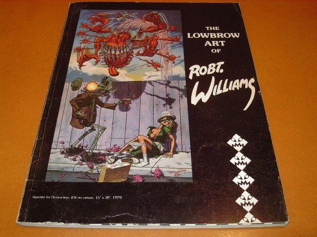 ロバート・ウィリアムス「The Lowbrow Art of Robert Williams」(1982年 リップオフ社)