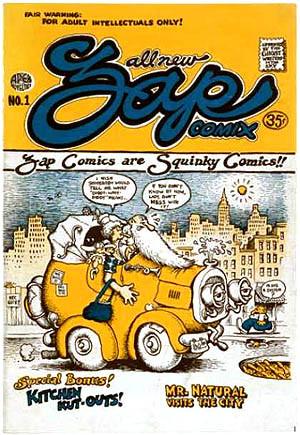 「ザップ・コミックス」。1960年代のアンダーグラウンド・コミックス誌。日本でいう『ガロ』のようなもので、カリフォルニアの地下マンガ家たちが結集していた。