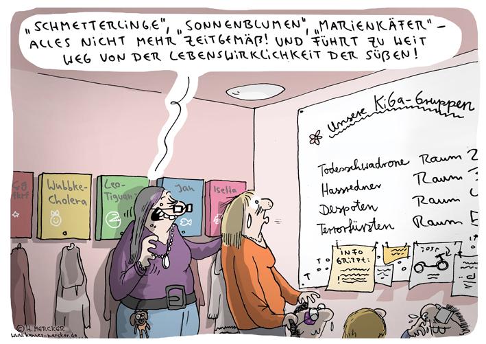 Cartoon von H. Mercker über richtig moderne Kitas.