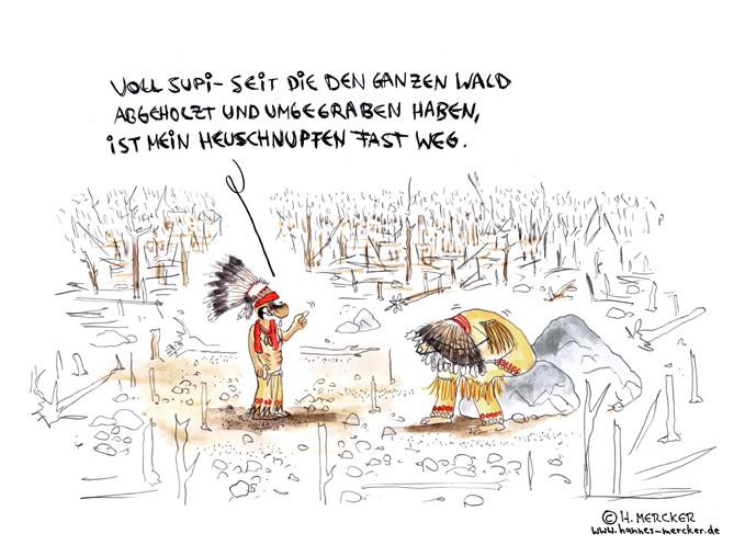 """Cartoon """"Erst wenn der letzte Baum (Amerikas Wälder 2011)"""""""