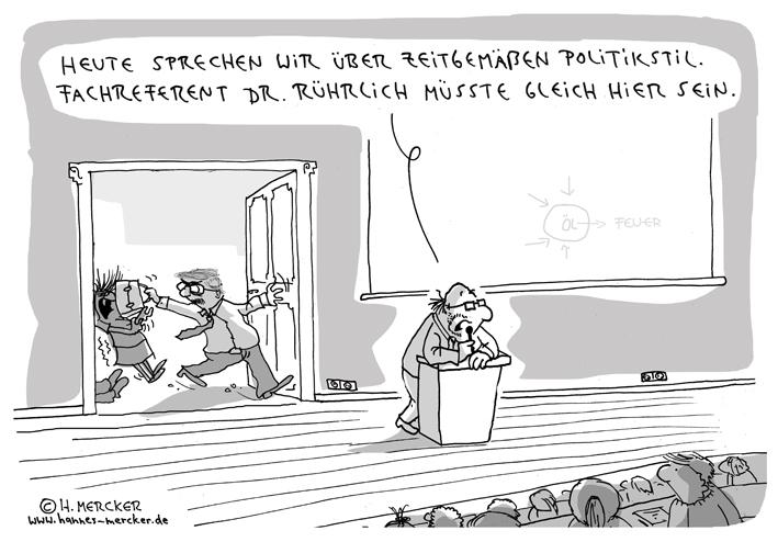 Tagesaktueller Cartoon von H. Mercker über zeitgemäßen Politikstil.