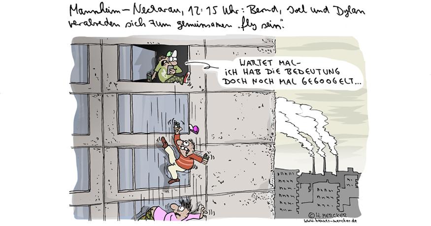 """tagesaktueller Cartoon von H. Mercker zum Jugendwort 2016: """"fly sein""""."""