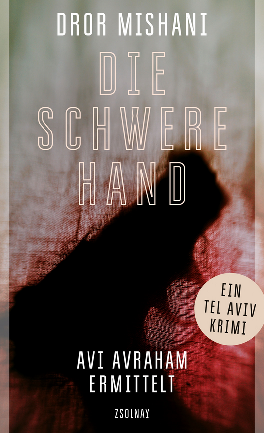 Die schwere Hand by Dror Mishani. Cover photograph by © Jarno Saren.
